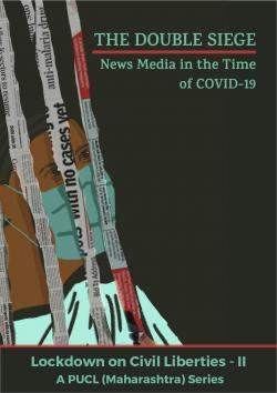The Double Siege - News Media in the Time of Covid-19